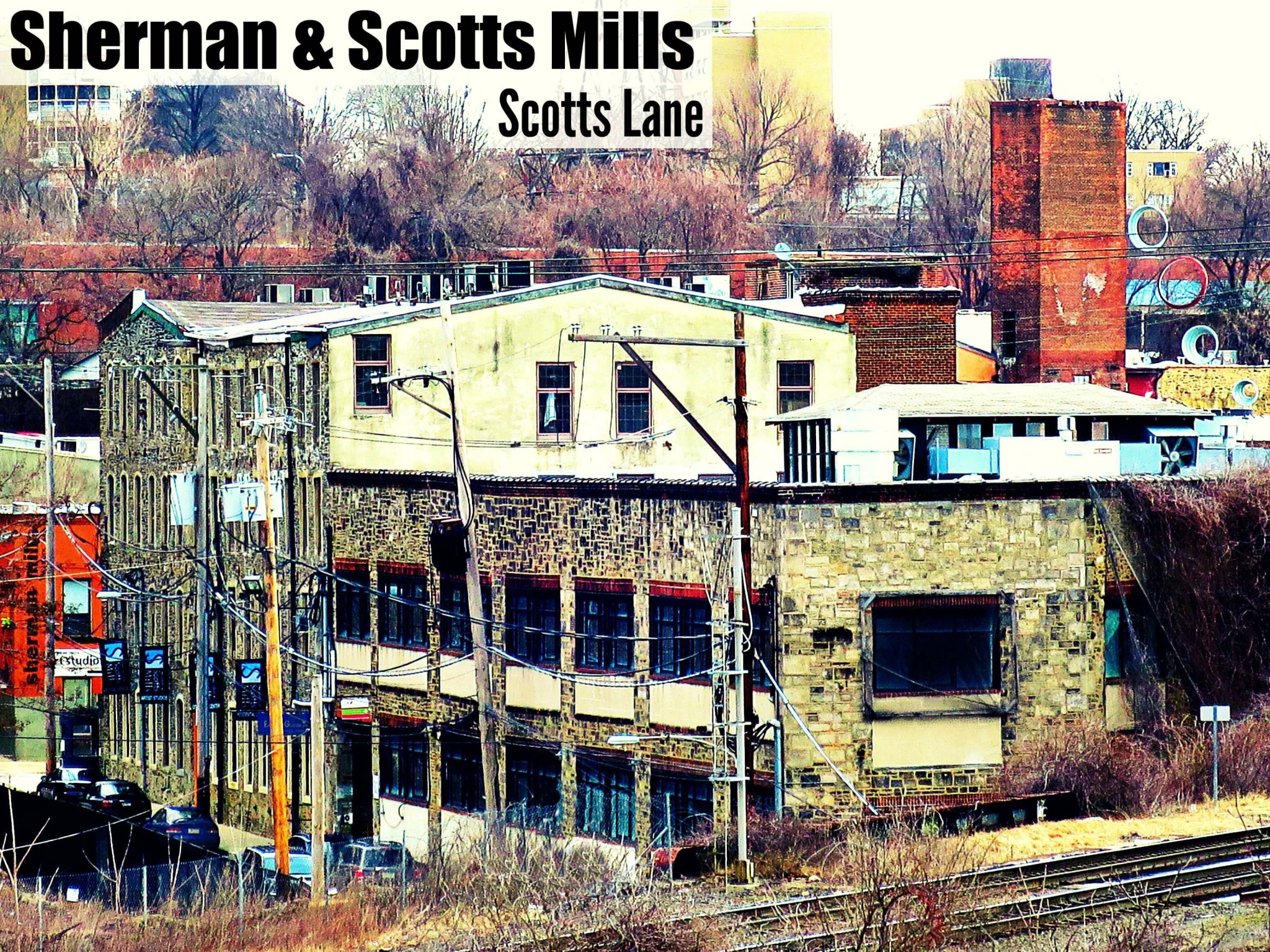 EastFallsLocal Sherman Mills exterior from Laurel Hill closer pix text 2